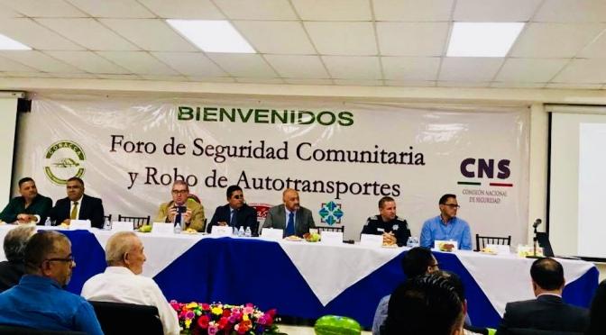 Celebran Foro de Seguridad Comunitaria y Prevención de Robo de Autotransportes