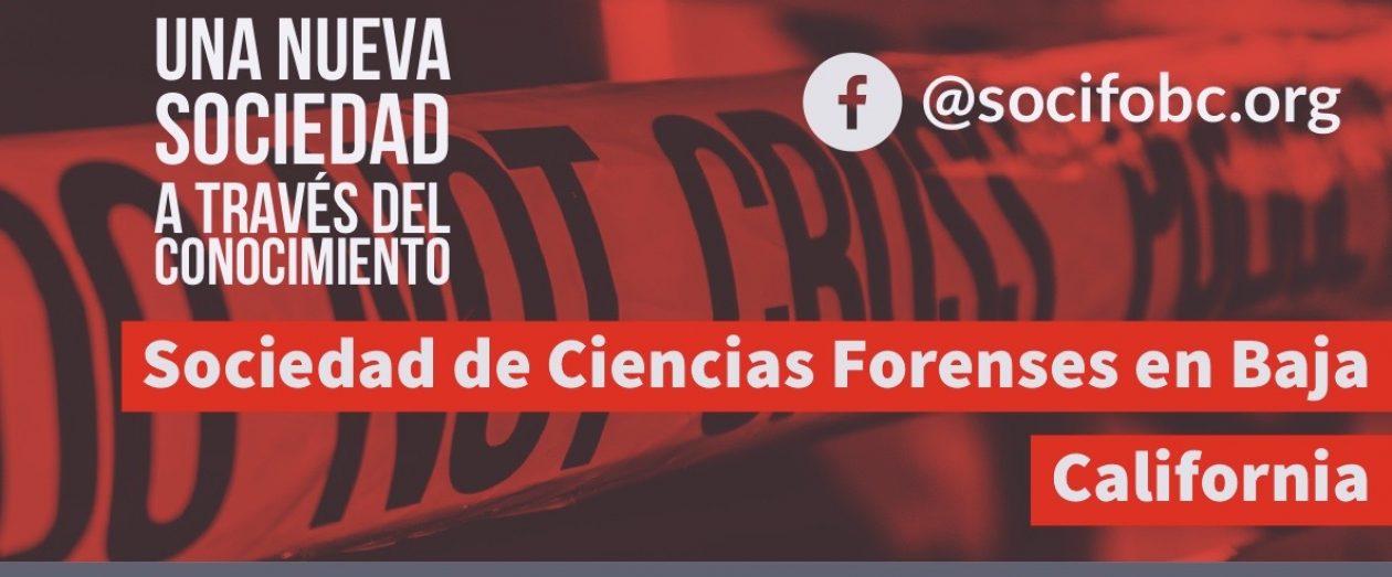 Sociedad de Ciencias Forenses en Baja California